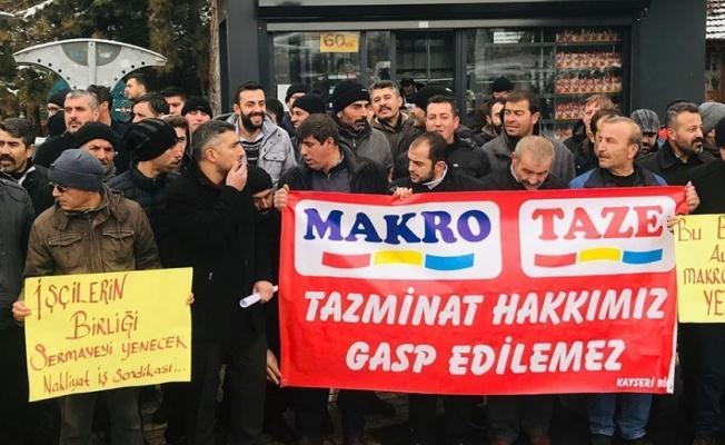 Kayseri'de Makro ve Taze çalışanlarından tazminat eylemi!