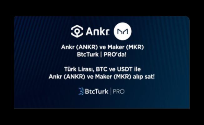 Ankr (ANKR) coin ve Maker (MKR) coin  BtcTurk borsasında... | PRO'da!